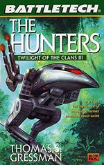 The Hunter: Twilight of the Clans Vol. III