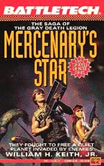 Mercenary's Star: The Saga of Gray Death Legion Vol. II