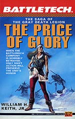 The Price of Glory: The Saga of the Gray Death Legion Vol. III