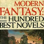 David Pringle's Modern Fantasy:  The 100 Best Novels