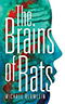 The Brains of Rats (collection)