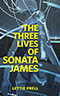 The Three Lives of Sonata James
