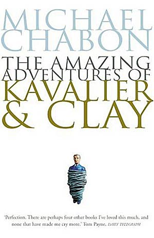 Author: Michael Chabon. Title: The Amazing Adventures of Kavalier & Clay. On white background stands a small man tied tightly in ropes.
