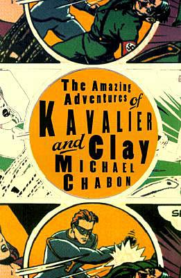 a superhero persona of the characters in the amazing adventures of kavalier and clay by michael chab The amazing adventures of kavalier and clay is a novel about magic, manhood, superheroes, and growing up jewish in america in the 1930s and 1940s sammy klayman is a young man from brooklyn with a love for pulp fiction and comic books, and is struggling with his sexual identity.
