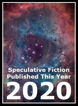 2020 Speculative Fiction Published This Year