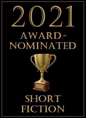 Award-Nominated Short Fiction Read in 2021