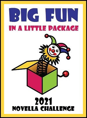 2021 Big Fun In A Little Package Novella Challenge