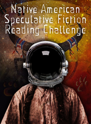 Native American Speculative Fiction Reading Challenge