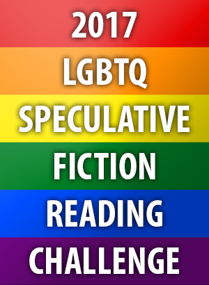 2017 LGBTQ Speculative Fiction Reading Challenge