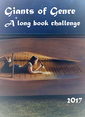 Giants of Genre: A Long Book Challenge 2017