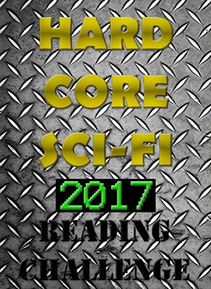 Hard Core Sci-Fi 2017 Reading Challenge