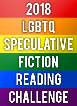 2018 LGBTQ Speculative Fiction Reading Challenge