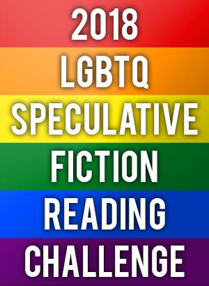 2018 LGBTQ Speculative Fiction Reading Challenge