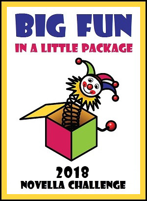 2018 Big Fun In A Little Package Novella Challenge