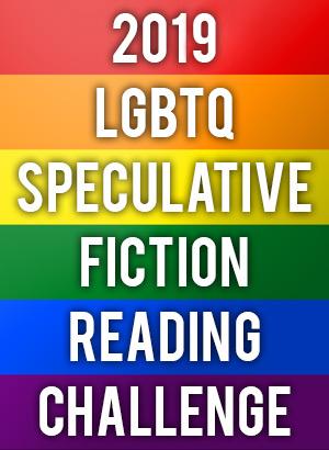 2019 LGBTQ Speculative Fiction Reading Challenge