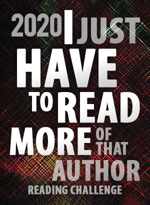 2020 I Just HAVE To Read More Of That Author