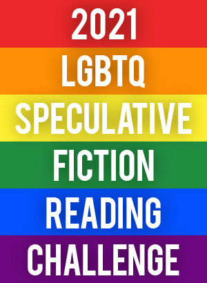 2021 LGBTQ Speculative Fiction Reading Challenge