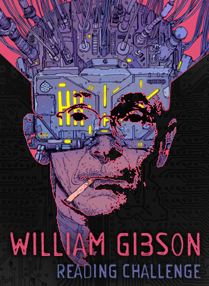 William Gibson Reading Challenge