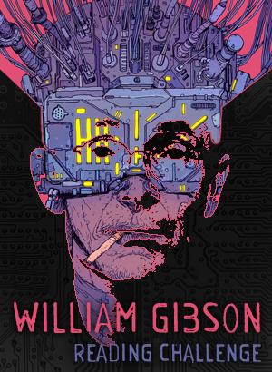 William Gibson Reading Challenge