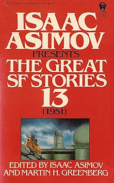 The Great SF Stories 13 (1951)