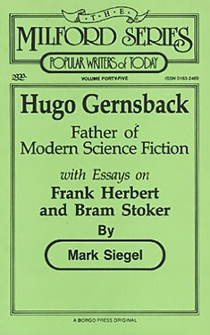 Hugo Gernsback Father Of Modern Science Fiction With Essays On  Hugo Gernsback Father Of Modern Science Fiction With Essays On Frank  Herbert And Bram
