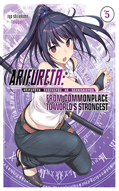 Arifureta, Vol. 5:  From Commonplace to World's Strongest