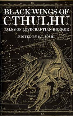 Black Wings of Cthulhu:  21 Tales of Lovecraftian Horror