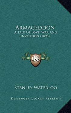 Armageddon:  A Tale of Love, War, and Invention