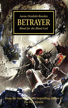 Betrayer:  Blood for the Blood God