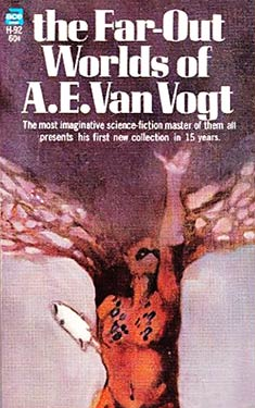 The Far-Out Worlds of A.E. Van Vogt