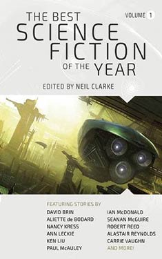 The Best Science Fiction of the Year: Volume 1