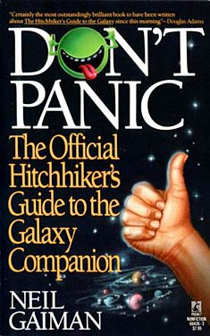 Don't Panic The Official Hitchhiker's Guide to the Galaxy Companion