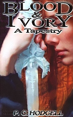 Blood and Ivory: A Tapestry:  The Collected Tales of Jamethiel Priest's-Bane