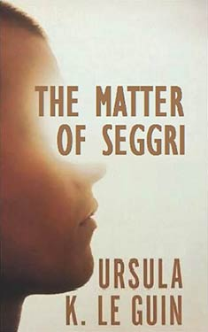 The Matter of Seggri