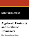 Algebraic Fantasies and Realistic Romances: More Masters of Science Fiction