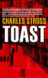 Toast:  And Other Rusted Futures