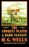 The Croquet Player:  A Dark Fantasy