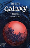 The Sixth Galaxy Reader
