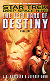 The Left Hand of Destiny: Book One