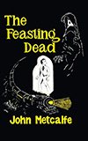 The Feasting Dead