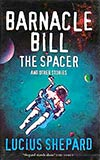 Barnacle Bill the Spacer and Other Stories