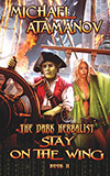 Stay on the Wing