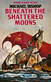 Beneath the Shattered Moons
