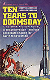Ten Years to Doomsday