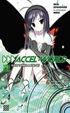 Accel World 4: Flight Towards a Blue Sky
