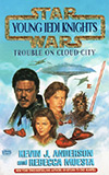 Trouble on Cloud City