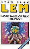 More Tales of Pirx the Pilot