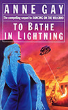 To Bathe in Lightning