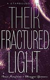 Their Fractured Light