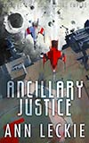 Ancillary Justice- A good, solid space opera